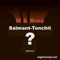 M & Mme Salmant-Tonchit ...
