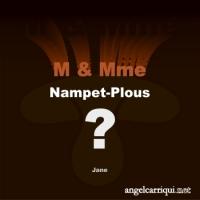 M & Mme Nampet-Plous ...