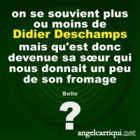 familles célèbres : Didier Deschamps ? ...
