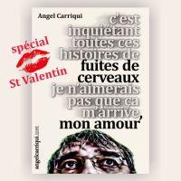 ...fuites de Saint Valentin ...