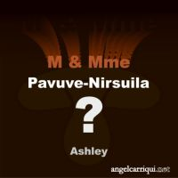 M & Mme Pavuve-Nirsuila ...