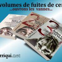 ...Fuites de Cerveau, les 3 tomes...
